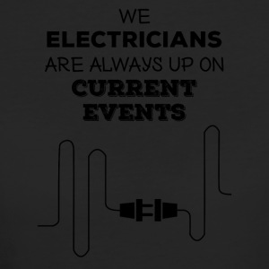 Electrician: Electricians We are always up on - Women's Organic T-shirt