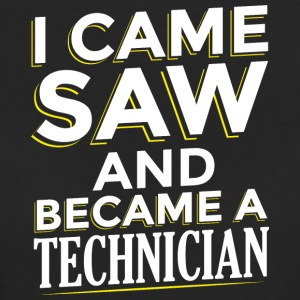 I CAME SAW AND BECAME A TECHNICIAN - Frauen Bio-T-Shirt