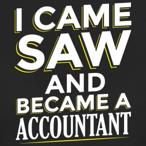 I CAME SAW AND BECAME A ACCOUNTANT - Frauen Bio-T-Shirt