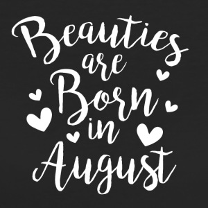 Beauties are born in August - Frauen Bio-T-Shirt