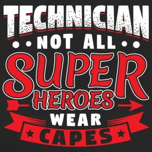 NOT ALL SUPERHEROES WEAR CAPES - TECHNICIAN - Frauen Bio-T-Shirt