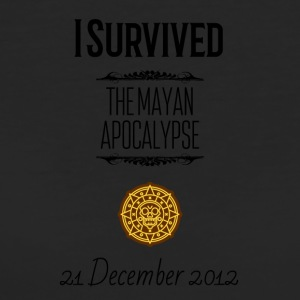 I survived the Mayan Apocalypse - Women's Organic T-shirt