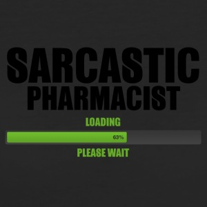 Pharmacy / Pharmacist: Sarcastic Pharmacist - Load - Women's Organic T-shirt