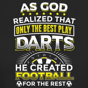 AS GOD REALIZED ONLY THE BEST PLAY DARTS - Women's Organic T-shirt