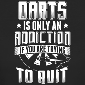 DART DARTS IS ONLY ADDICTION WHEN YOU TRY TO QUIT - Women's Organic T-shirt
