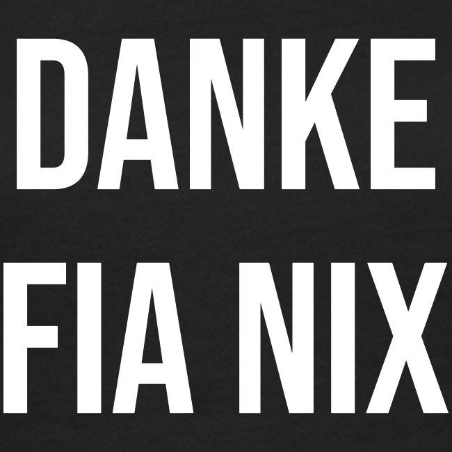 Vorschau: Danke fia nix - Frauen Bio-T-Shirt