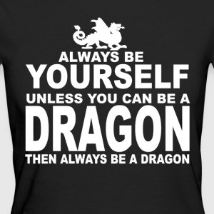 always be a dragon - Camiseta ecológica mujer