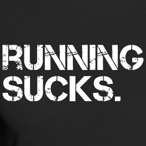 Running Sucks. - Frauen Bio-T-Shirt