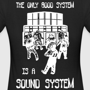 the only good system is a sound system - Frauen Bio-T-Shirt