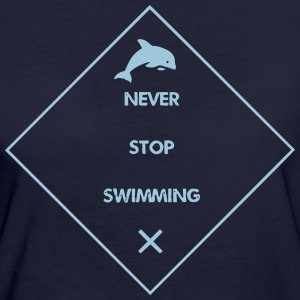 Never Stop Swimming - Women's Organic T-shirt