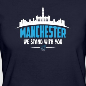MANCHESTER WE STAND WITH YOU - Women's Organic T-shirt