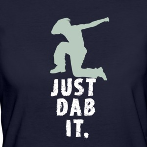 just dab it attitude touchdown crass funny humor L - Women's Organic T-shirt