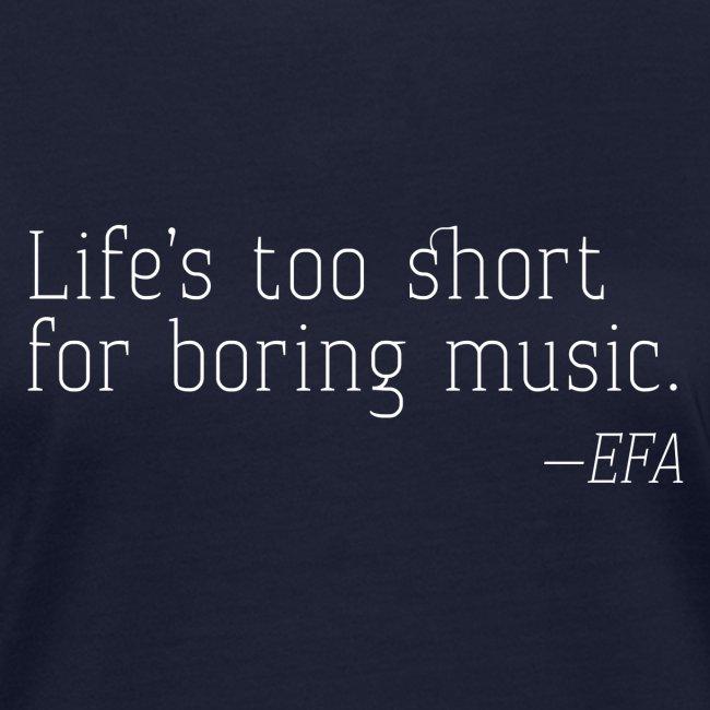 Life's too short - EFA