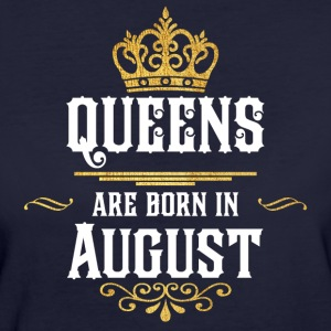 Queens Born August - Frauen Bio-T-Shirt