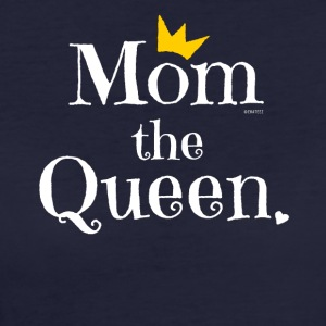 Mom the Queen T-shirt, Gift for Mom on Mother's Day - Women's Organic T-shirt