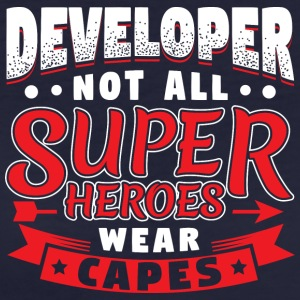 NOT ALL SUPERHEROES WEARCAPES - DEVELOPER - Women's Organic T-shirt