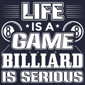 billiard LIFE IS A GAME - Frauen Bio-T-Shirt