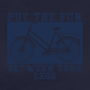 Fahrrad: Put The Fun Between You Legs - Frauen Bio-T-Shirt