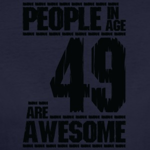 PEOPLE IN AGE 49 ARE AWESOME - Women's Organic T-shirt