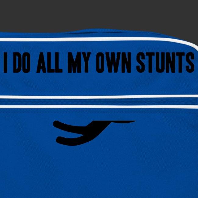 T-shirt, I do all my own stunts