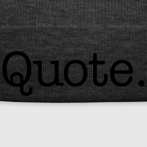 Quote. - Winter Hat