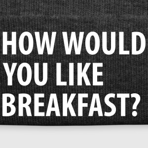 How would you like breakfast? - Wintermuts