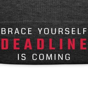 Brace yourself - deadline is coming - Winter Hat