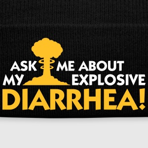 Ask Me About My Explosive Diarrhea! - Winter Hat