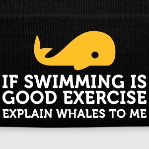 Swimming Keeps You Fit? Then Explain Whales! - Winter Hat