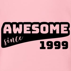 Awesome since 1999 / Birthday-Shirt - Baby Bio-Kurzarm-Body