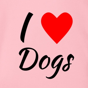 I love Dogs - Baby Bio-Kurzarm-Body