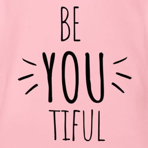 Be you tiful - Inspiring- Original black letters - Organic Short-sleeved Baby Bodysuit