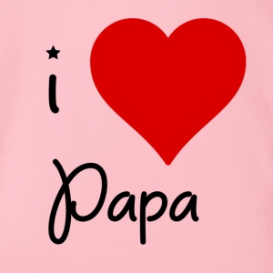I love Papa - Organic Short-sleeved Baby Bodysuit