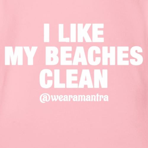 I LIKE MY BEACHES CLEAN - Body ecologico per neonato a manica corta