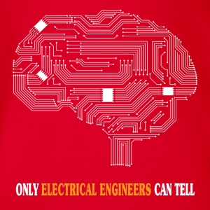 Only Electrical Engineers Can Tell - Funny T-shirt - Organic Short-sleeved Baby Bodysuit