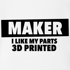 maker - i like my parts 3d printed - Organic Short-sleeved Baby Bodysuit