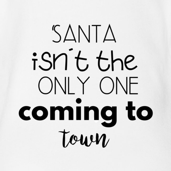 Santa isn't the only one coming to town