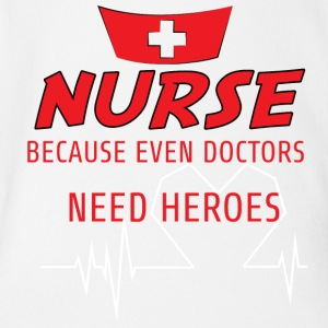 Nurse: Nurse, because even doctors need - Organic Short-sleeved Baby Bodysuit