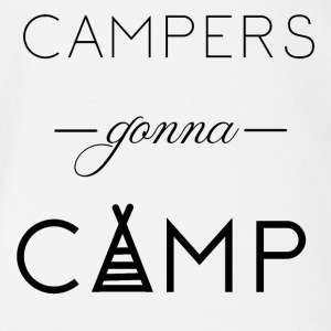 Campers gonna Camp - Baby Bio-Kurzarm-Body