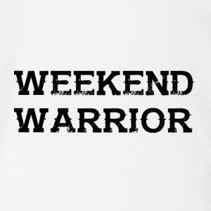 Shirt Weekend Warrior Weekend Party - Body bébé bio manches courtes
