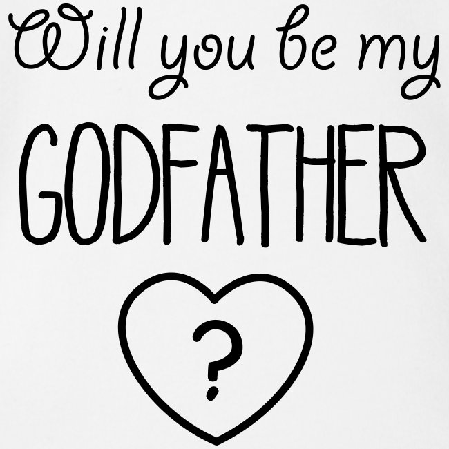Will you be my Godfather?