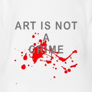 Art is not a crime (blood) - Organic Short-sleeved Baby Bodysuit