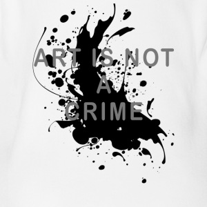 Art is not a crime (paint) - Organic Short-sleeved Baby Bodysuit