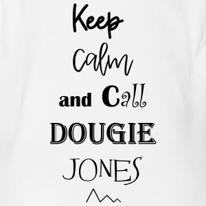 keep calm and dougie - Body bébé bio manches courtes