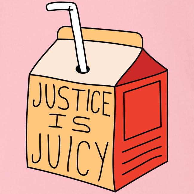 Justice is juicy