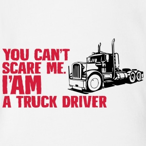You can not scare me I ma truck driver - Organic Short-sleeved Baby Bodysuit