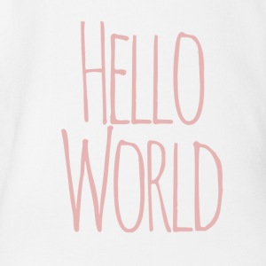 Hello world - Organic Short-sleeved Baby Bodysuit