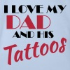 I love my dad and his tattos - Økologisk kortermet baby-body