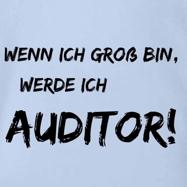 wenn ich gross bin... auditor black