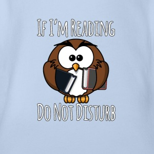 Wenn ich lese Do Not Disturb, Bücher T-Shirt - Baby Bio-Kurzarm-Body